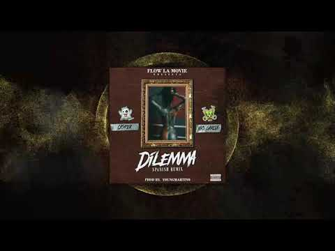 Dilemma (Sapanish Remix) - Casper Magico Ft Nio Garcia