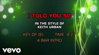 Keith Urban – I Told You So (Karaoke)
