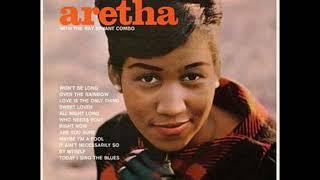 Aretha Franklin  - Aretha & The Ray Bryant Combo ( Full Album )