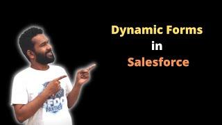 Dynamic Forms in Salesforce