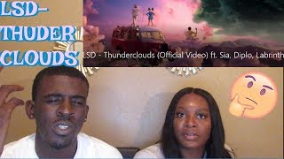 LSD   Thunderclouds Ft. Sia, Diplo, Labrinth (Official Video) REACTION