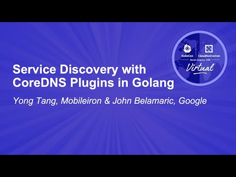 Image thumbnail for talk Service Discovery with CoreDNS Plugins in Golang