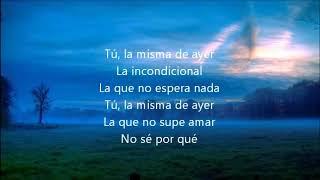 Luis Miguel   La Incondicional Letra Canción