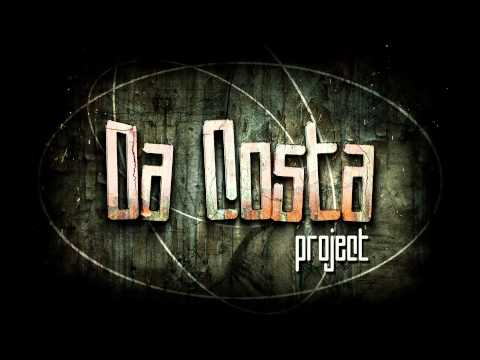 Da Costa  - Sick Of Talking (Preview)