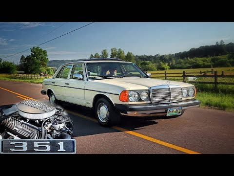 Mercedes 240D | 351 Windsor Powered Sleeper!