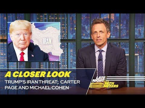 Trump's Iran Threat; Carter Page and Michael Cohen: A Closer Look
