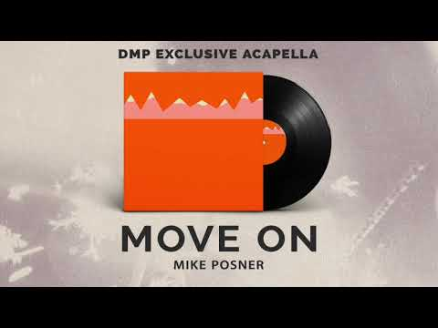 Mike Posner - Move On (Acapella)