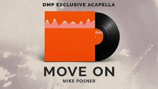 Mike Posner   Move On (Acapella)