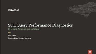 SQL Query Performance Diagnostics for Oracle Autonomous Database using SQL Developer