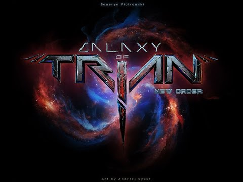 Galaxy of Trian: New Order Review