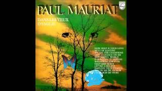 Paul Mauriat - Dans les yeux d'Émilie (France 1978) [Full Album]