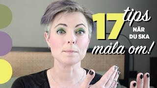 INREDNING | 17 Tips När Du Ska Måla Om | INREDNINGSTIPS|