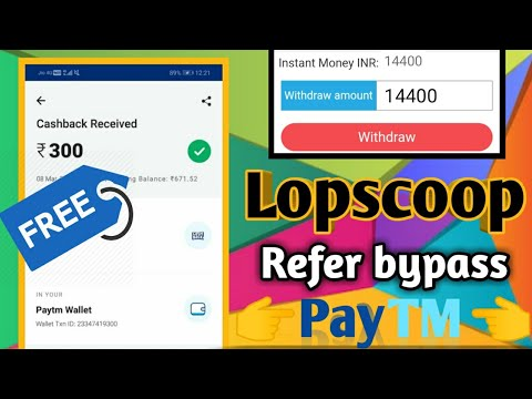 UNLIMITED TRICK !! Lopscoop App Refer Bypass !! With Otp Bypass