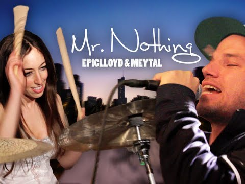 Mr. Nothing - EpicLLOYD feat. Meytal
