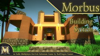 [MORBUS] Building System - QUICK UPDATE (Unity Survival/Adventure Game)
