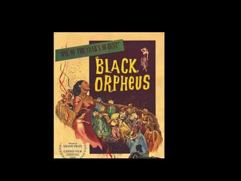 黒いオルフェ Black Orpheus(Antônio Carlos Jobim 作曲)
