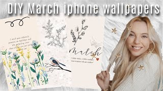 DIY Adorable March IPhone Wallpapers 🌷