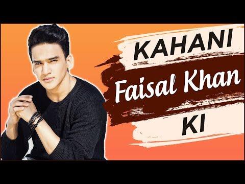 KAHANI FAISAL KI | Life Story Of Faisal Khan | Bio