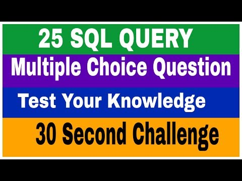 25 SQL Query based Multiple Choice Questions with Answer ! 30 ...