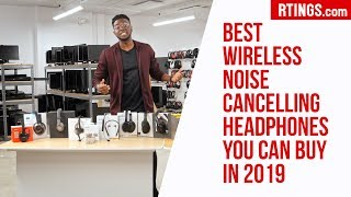 Video: Best Wireless Noise Cancelling Headphones you can buy in 2019