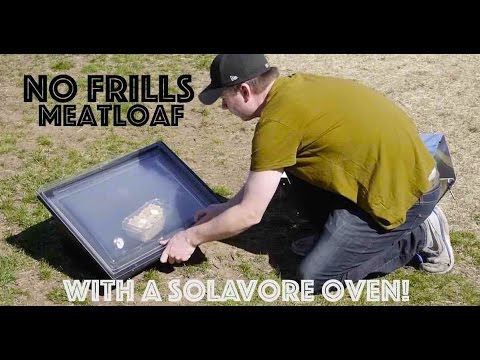 """No Frills Meatloaf""- EASY recipe w/Solavore Oven (solar cooking)"