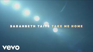 Sarahbeth Taite Take Me Home