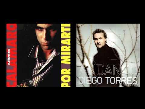Andrés Calamaro vs. Diego Torres - Por Mirarte