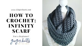 How To Crochet An Easy Infinity Scarf: Crochet Tutorial For Beginners
