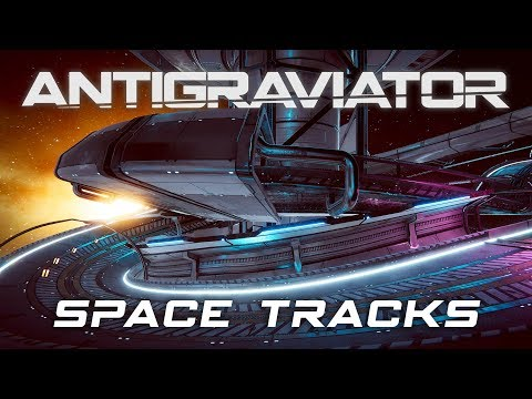 Antigraviator - Track Highlights: Space thumbnail