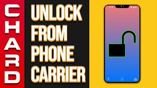 How Unlocking Your Phone From The Carrier