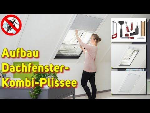 Dachfenster-Kombi-Plissee [Montage-Video]