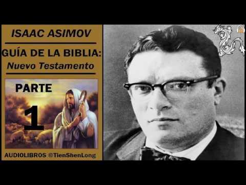 ISAAC ASIMOV - GUIA DE LA BIBLIA. NUEVO TESTAMENTO - AUDIOLIBRO 1/2