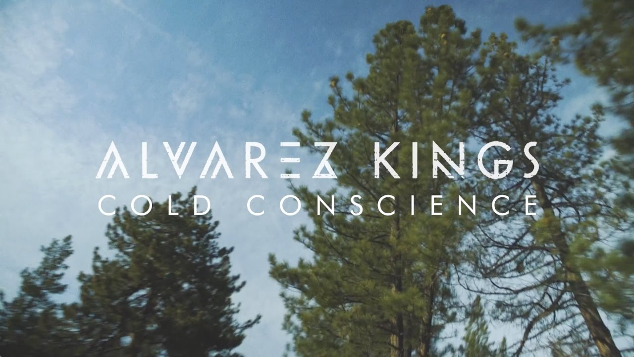 Alvarez Kings - Cold Conscience