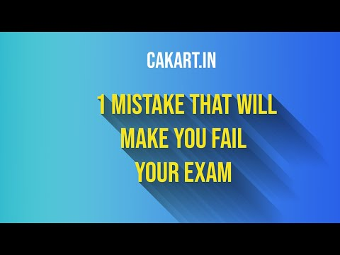 One mistake that will make you fail your exam