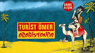 Sadri Alışık / Turist Ömer Arabistanda