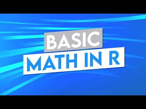 Basic Math in R Programming and RStudio - R Programming Tutorial