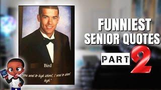 Hilarious Senior Quotes Of 2016 (pt 2) | Alonzo Lerone