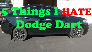 5 Things I HATE About My Dodge Dart (2.4L)