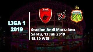 Live Streaming Liga 1 2019 PSM Makassar Vs Bhayangkara FC Sore ini Pukul 15.30 WIB