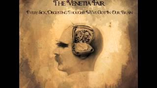 The Venetia Fair- The Day I Set Them Free