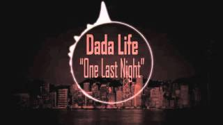 Dada Life - One Last Night On Earth. Bass Boosted Version