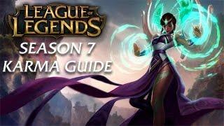 Karma Guide   Season 7   League of Legends Champion Guide