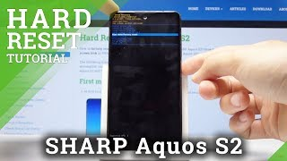 HARD RESET SHARP Aquos S2 - Bypass Lock Screen / Wipe Data
