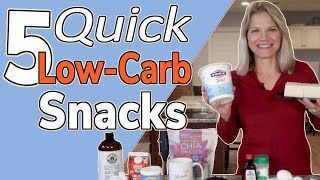 5 Quick Low Carb Snacks