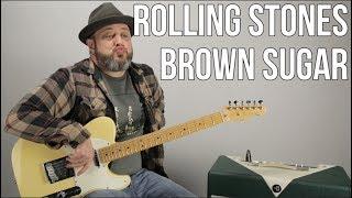 Rolling Stones Brown Sugar Guitar Lesson + Tutorial