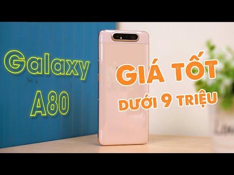 Samsung Galaxy A80 chỉ còn dưới 9 triệu, nó đáng mua hơn nhiều rồi!