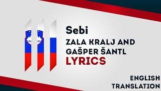 Slovenia Eurovision 2019: Sebi - Zala Kralj And Gašper Šantl [Lyrics] Inc. English Translation! 🇸🇮