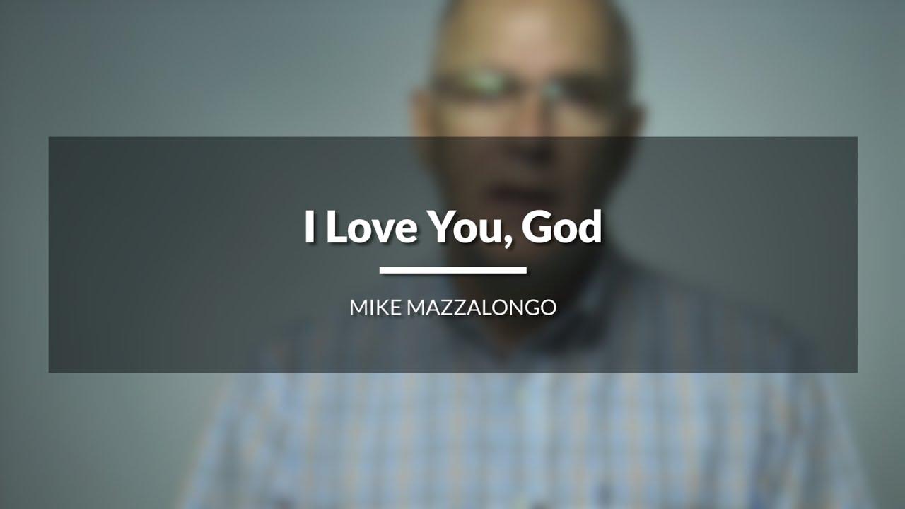 I Love You, God