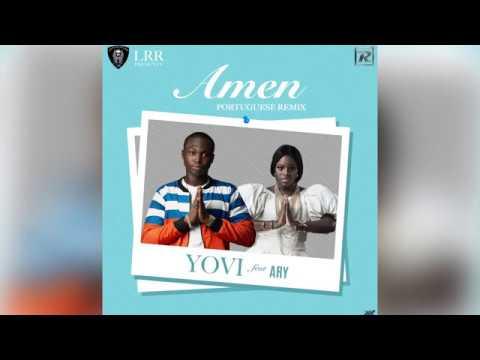 Yovi ft Ary - Amen (Portuguese Remix) Lyric Video