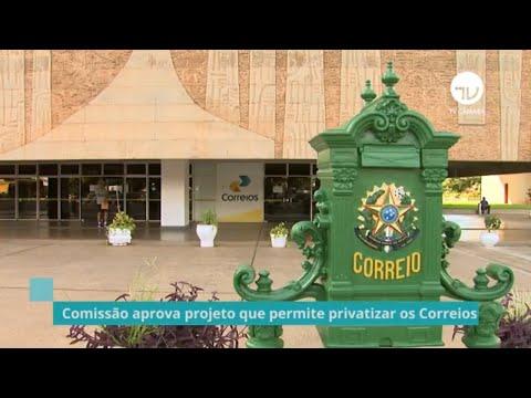 Comissão aprova projeto que permite privatizar os Correios - 02/06/21
